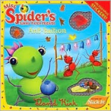 Ant-tuition (Miss Spider) - David Kirk