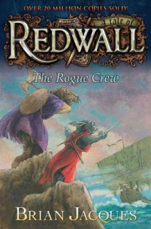 The Rogue Crew - Brian Jacques