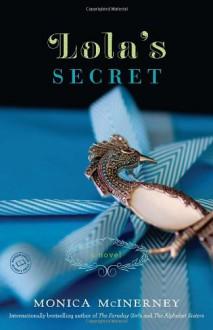 Lola's Secret: A Novel - Monica McInerney
