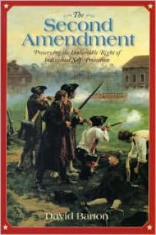 The Second Amendment - David Barton