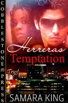 Herrera's Temptation - Samara King