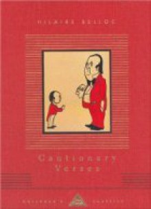 Cautionary Tales For Children (Everyman's Library Children's Classics) - Hilaire Belloc