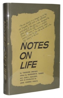 Notes On Life - Theodore Dreiser