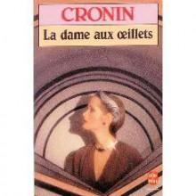 La Dame aux œillets - A.J. Cronin