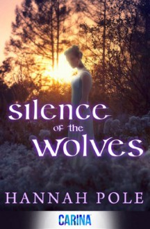 Silence of the Wolves - Hannah Pole