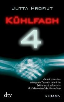 Kühlfach vier (Paschas Fälle, #1) - Jutta Profijt