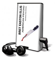 American Psycho (Audio) - Bret Easton Ellis, Pablo Schreiber