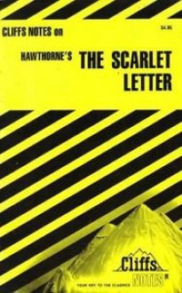 Cliffs Notes on Hawthorne's The Scarlet Letter - Terry J. Dibble