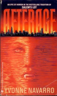 Afterage - Yvonne Navarro