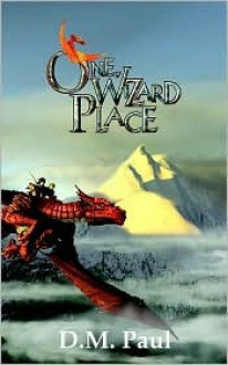 One Wizard Place - D. Paul