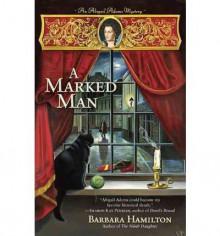 A Marked Man - Barbara Hamilton