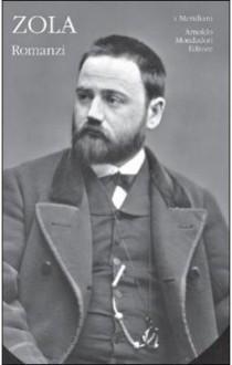 Romanzi. Volume primo. Thérèse Raquin - L'assommoir - Nanà - Émile Zola, Pierluigi Pellini, Giovanni Bogliolo, Paola Messori