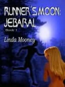 Jebaral (Runner's Moon, #1) - Linda Mooney