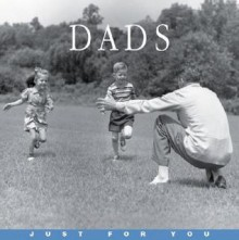 Just for You: Dads - Rose O'Kelly