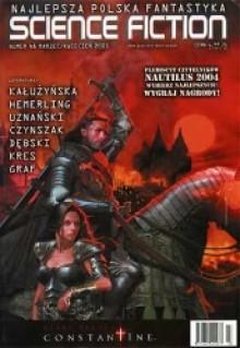 Science Fiction 2005 03 (48) - Rafał Dębski, Feliks W. Kres, Sebastian Uznański, Marek Hemerling, Magdalena Maria Kałużyńska, Ela Graf, Marcin Czynszak