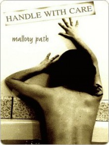 Handle With Care - Mallory Path