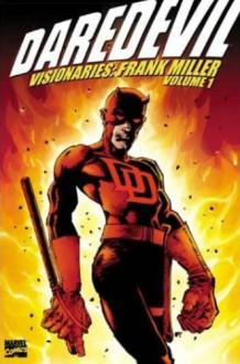Daredevil Visionaries: Frank Miller, Vol. 1 - David Michelinie,Roger McKenzie,Frank Miller