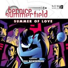 Bernice Summerfield: The Summer Of Love - Simon Guerrier, Lisa Bowerman