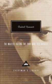 The Maltese Falcon, The Thin Man, Red Harvest - Dashiell Hammett