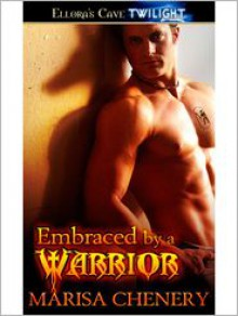 Embraced by a Warrior - Marisa Chenery