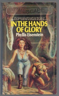 In the Hands of Glory - Phyllis Eisenstein