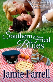 Southern Fried Blues - Jamie Farrell