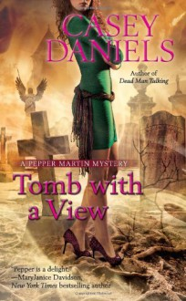 Tomb with a View - Casey Daniels