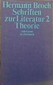 Schriften zur Literatur Bd. 2: Theorie - Hermann Broch, Paul Michael Lützeler
