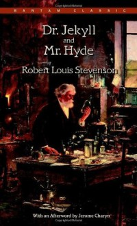 Dr. Jekyll and Mr. Hyde - Robert Louis Stevenson, Jerome Charyn