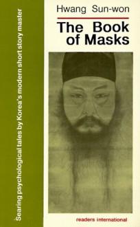 Book of Masks - Hwang Sun-Won