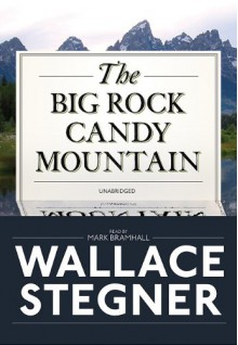 The Big Rock Candy Mountain (Playaway Adult Fiction) -