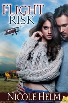 Flight Risk (Antiques in Flight) - Nicole Helm