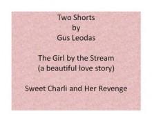 Two Shorts - Gus Leodas