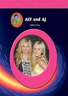 Aly & Aj - Kathleen Tracy