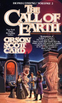 The Call of Earth - Orson Scott Card