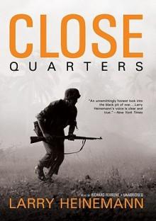 Close Quarters (Audio) - Larry Heinemann, Richard Ferrone