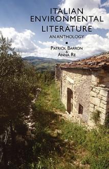 Italian Environmental Literature: An Anthology - Italo Calvino, Tonino Guerra