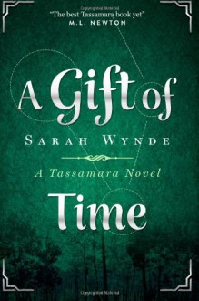 A Gift of Time - Sarah Wynde