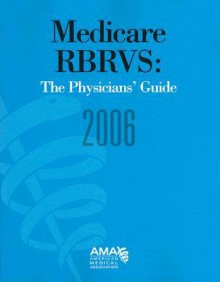 Medicare RBRVS: The Physicians' Guide - Sherry L. Smith