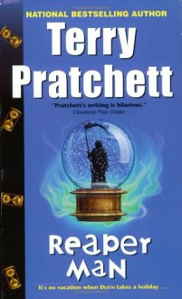 Reaper Man (Discworld, #11) - Terry Pratchett