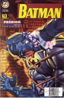 Batman: Pródigo #2 - Chuck Dixon, Alan Grant, Graham Nolan, M. D. Bright, Phil Jimenez