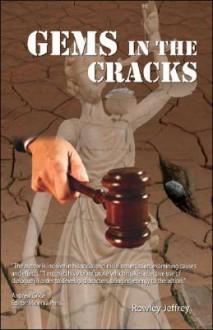Gems in the Cracks - Rowley Jeffrey