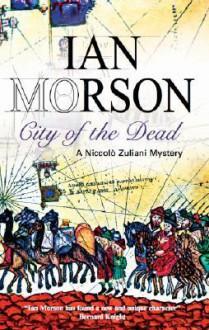 City of the Dead - Ian Morson