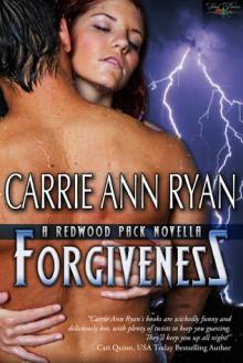 Forgiveness (Redwood Pack, #4.7) - Carrie Ann Ryan
