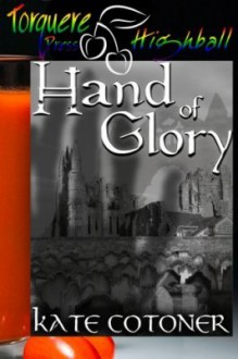 Hand of Glory - Kate Cotoner
