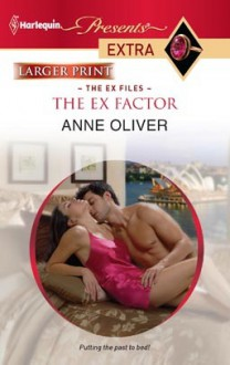 The Ex Factor - Anne Oliver