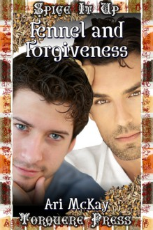 Fennel and Forgiveness - Ari McKay