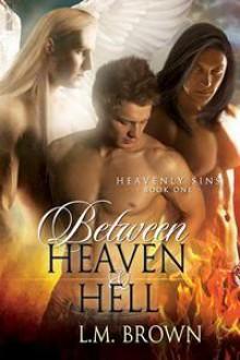 Between Heaven & Hell - L.M. Brown