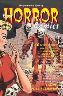 The Mammoth Book Of Best Horror Comics (Mammoth Book Of) - Peter Normanton