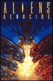 Aliens: Genocide - Karl Story,Damon Willis,John Arcudi